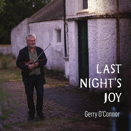 Last Night's Joy - Gerry O'Connor