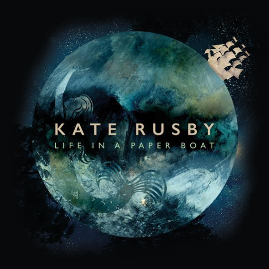 Life in a Paper Boat - Kate Rusby