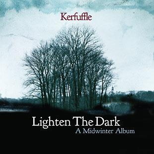 Lighten The Dark - A Midwinter Album - Kerfuffle