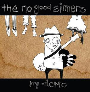 My Demo - The No Good Sinners