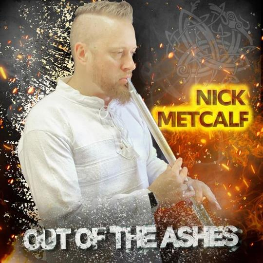 Out of the Ashes - Nick Metcalf