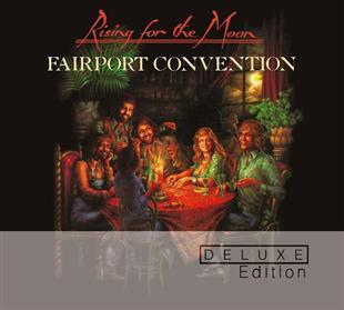 Rising For The Moon (Deluxe Edition) - Fairport Convention