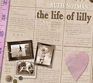 The Life Of Lilly - Ruth Notman