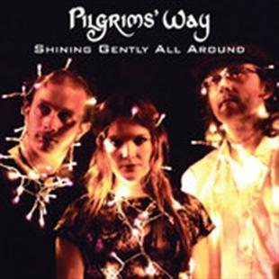 Shining Gently All Around - Pilgrims' Way
