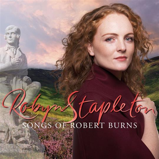 Songs of Robert Burns - Robyn Stapleton
