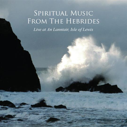 Spiritual Music from The Hebrides - Various Artists