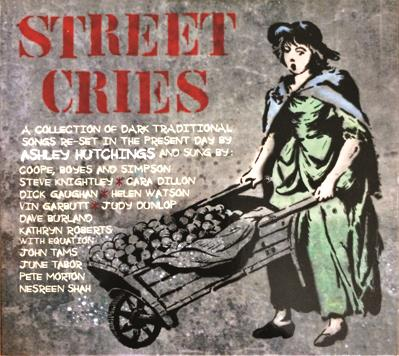 Street Cries - Ashley Hutchings