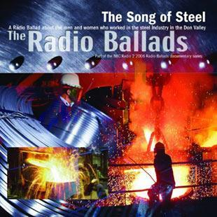 The Song Of Steel - The Radio Ballads 2006 - John Tams