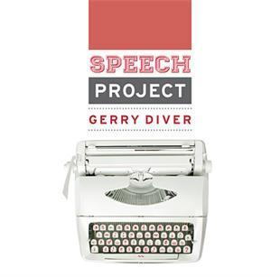 The Speech Project - Gerry Diver