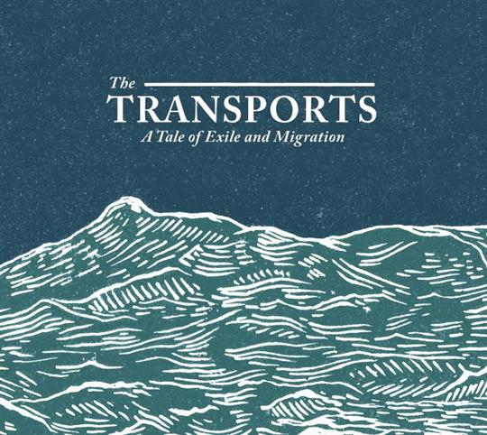 A Tale of Exile and Migration - The Transports
