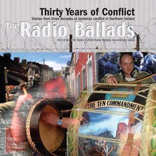 Thirty Years Of Conflict - The Radio Ballads 2006 - John Tams
