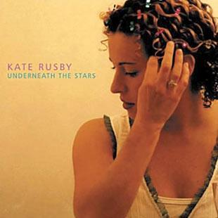 Underneath The Stars - Kate Rusby