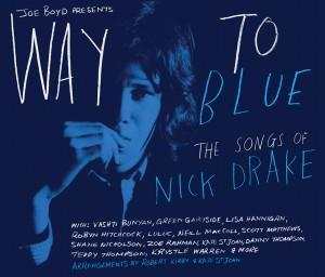 Way to Blue - The Songs of Nick Drake - Various Artists