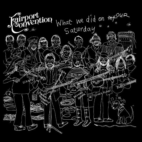 What We Did On Our Saturday - Fairport Convention