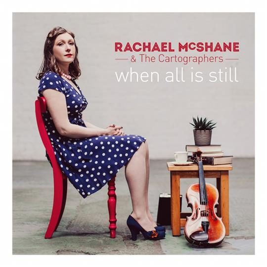 When All is Still - Rachael McShane